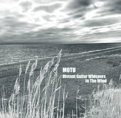 MOTU: Distant Guitar Whispers In The Wind CD