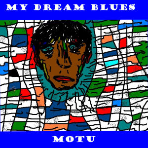 MOTU - My Dream Blues