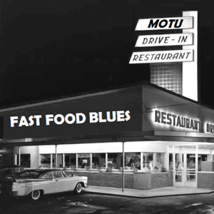 MOTU: Fast Food Blues CD