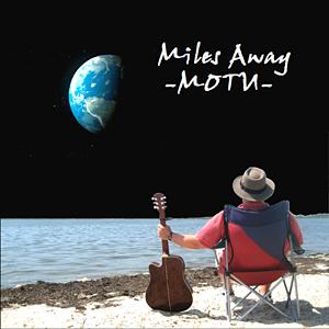 MOTU: MILES AWAY  CD